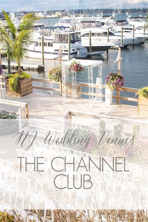 channel club nj ny pa wedding venues pinterest