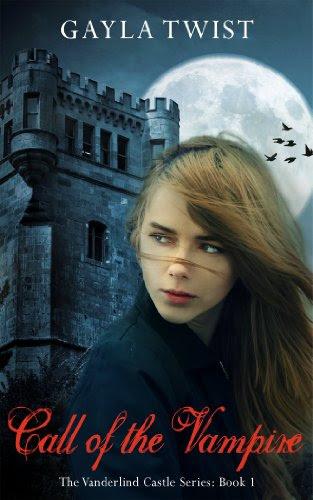 Call of the Vampire (The Vanderlind Castle Series) by Gayla Twist