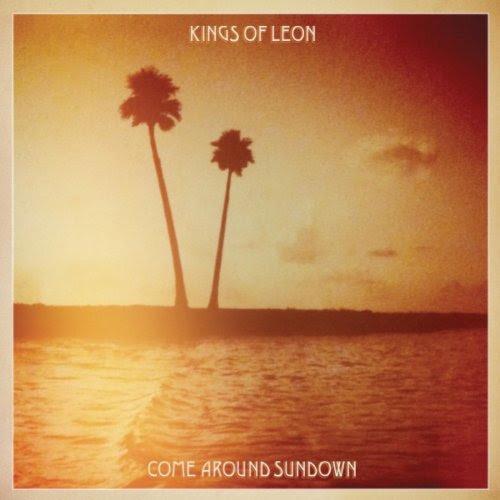 Come Around Sundown - Kings of Leon