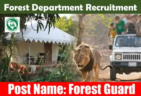 Forest Department Recruitment – Various Forest Guard Posts – Apply Now