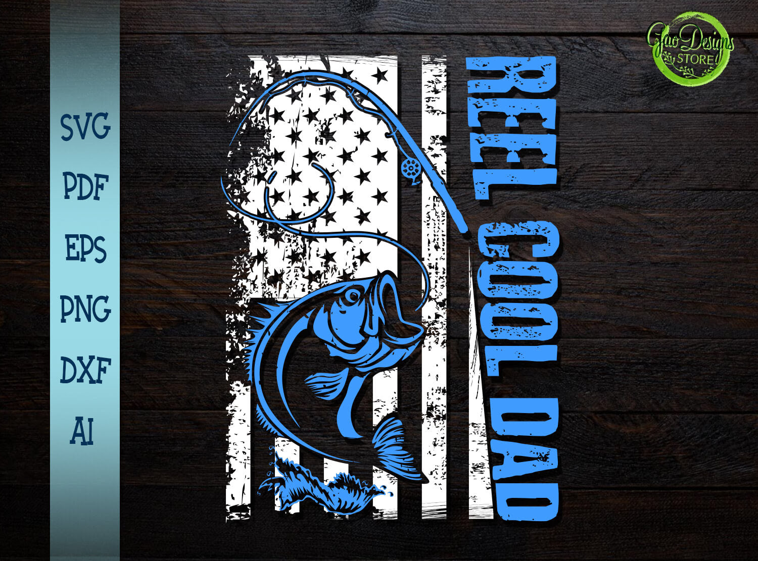 Download Reel Cool Dad Svg Fishing Dad Svg Fishing Distressed Flag Png Father