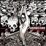 SLAVE TO THE GRINDCORE