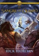 La sangre del Olimpo (Héroes del Olimpo V) Rick Riordan