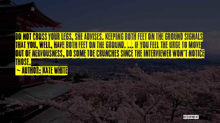 Top 11 Quotes Sayings About Keeping Feet On The Ground
