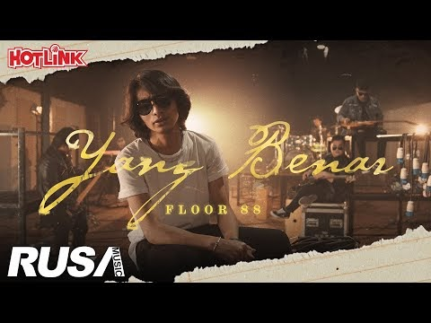 LIRIK LAGU FLOOR 88 | YANG BENAR [Official Music Video]