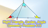 Problem 415: Right Triangle, Cevian, Angles, Congruence.