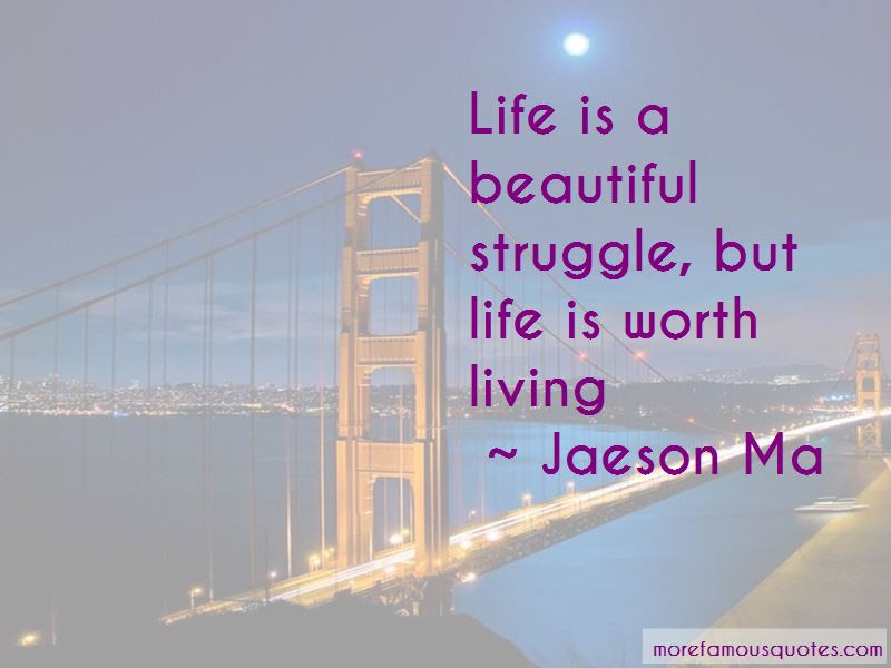 Quotes About Life Is A Beautiful Struggle Top 21 Life Is A