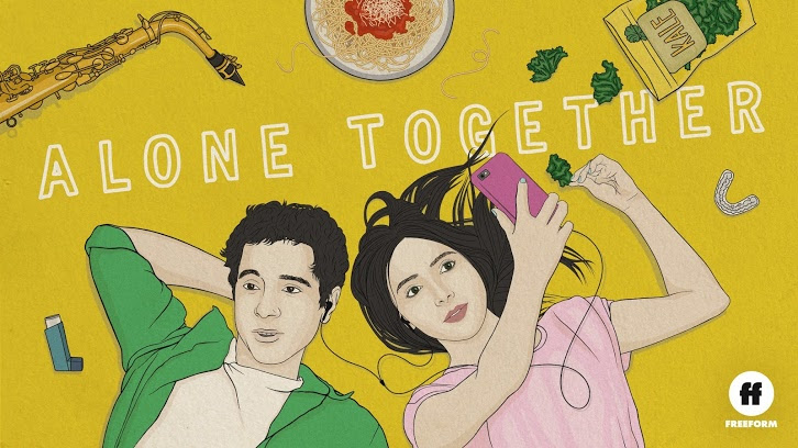 Alone Together - Renewed for 2nd Season by Freeform + Premiere Date