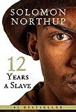 Twelve Years a Slave [Kindle Edition]