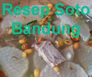 Resep Soto Bandung Segar dan Nikmat