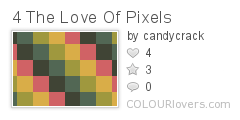 4_The_Love_Of_Pixels