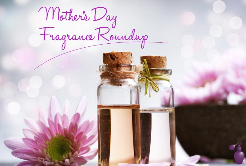 Mother\u002639;s Day Fragrance Roundup  Eau Talk  The Official FragranceNet.com Blog