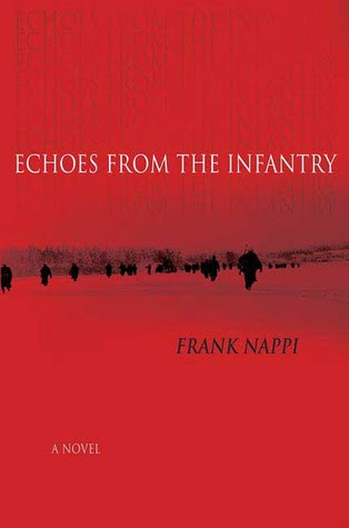 Echoes from the Infantry: A Novel