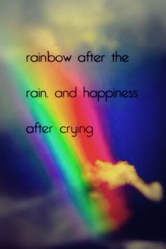 After Rain Rainbow Quote Theres Always Rainbow After The Rain