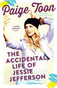 Title: The Accidental Life of Jessie Jefferson, Author: Paige Toon