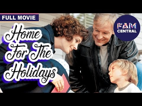 Home For The Holidays (2005) | Full Christmas Family Movie