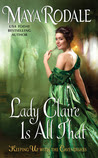 Lady Claire Is All That