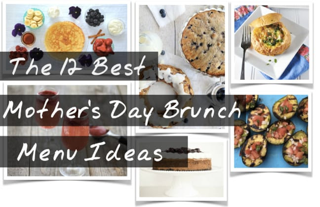 Easy Mothers Day Brunch Recipes Menu Ideas 2018 Best Breakfast