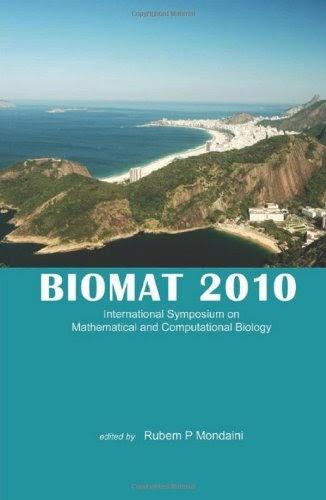 Biomat 2010: International Symposium on Mathematical and Computational Biology