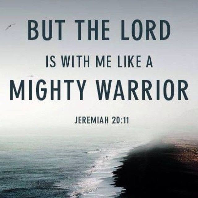 The Lord Is With Me Like A Mighty Warrior Pictures Photos And