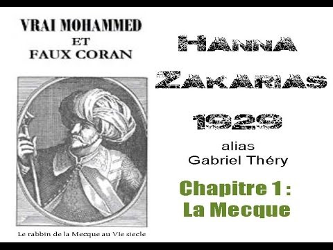 Hanna Zakarias - Vrai Mohamed et Faux Coran