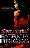 River Marked (Mercedes Thompson #6)