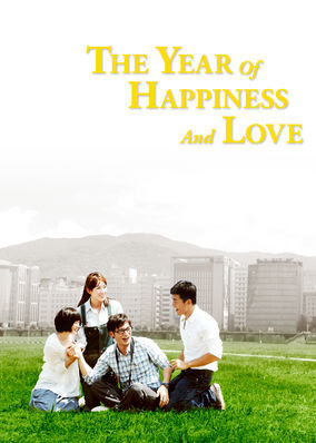 Year of Happiness and Love, The - Season 1