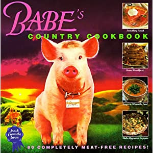 Babe's Country Cookbook : 80 Complete Meat-Free Recipes from the Farm