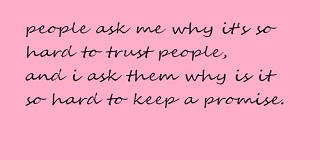 Quotes On Broken Promises And Lies In Life