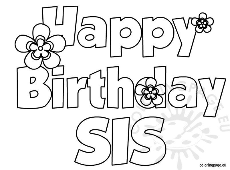 Happy Birthday Sis coloring page - Coloring Page