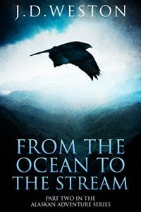 From the Ocean to the Stream by J.D. Weston