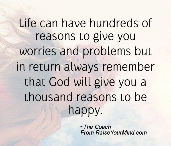 Happiness Quotes Life Can Have Hundreds Of Reasons To Give You