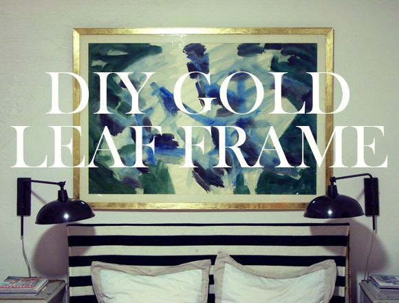 Diy Gold Leaf Art Frame Little Green Notebook