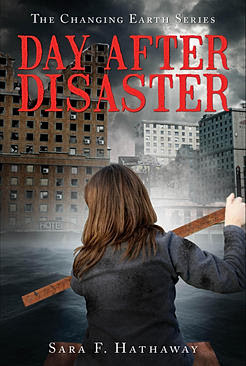 Author Sara F. Hathaway publishes Adventure Novel Day After Disaster