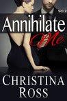 Annihilate Me Vol. 2