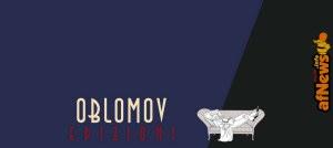 Oblomov cerca traduttori da inglese e/o francese