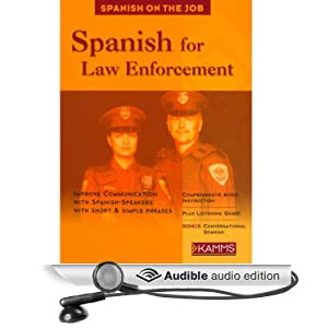 Amazon Com Spanish For Law Enforcement Audible Audio Edition Stacey Kammerman Books