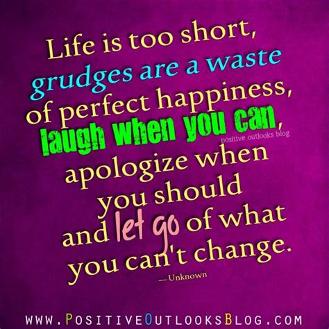 No Point In Holding Grudges Quotes