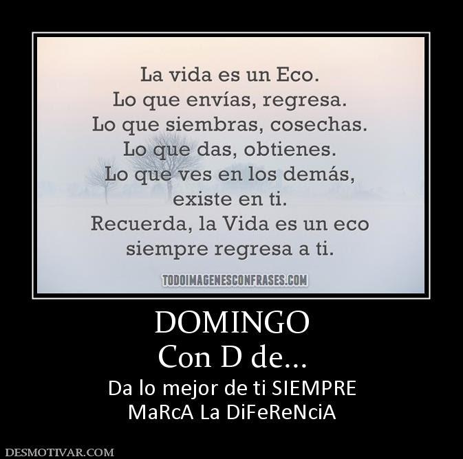 http://www.desmotivar.com/img/desmotivaciones/178900_domingo-con-d-de.jpg