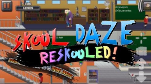 Skool Daze Reskooled! v2.0.11 Apk Full