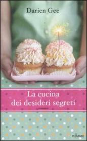 La cucina dei desideri segreti