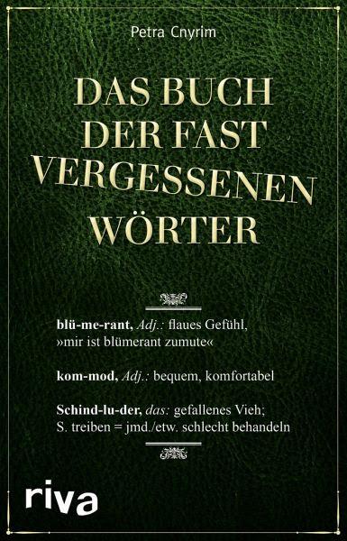 Das Buch der fast vergessenen Wörter - Cnyrim, Petra