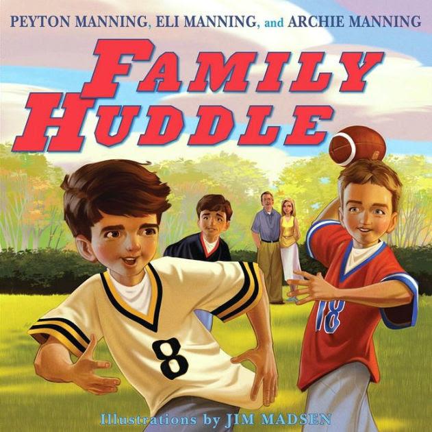 Family Huddle by Peyton Manning, Eli Manning, Archie Manning, Jim Madsen , Hardcover  Barnes