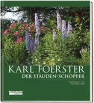 Körner, Karl Foerster der Staudenschöpfer