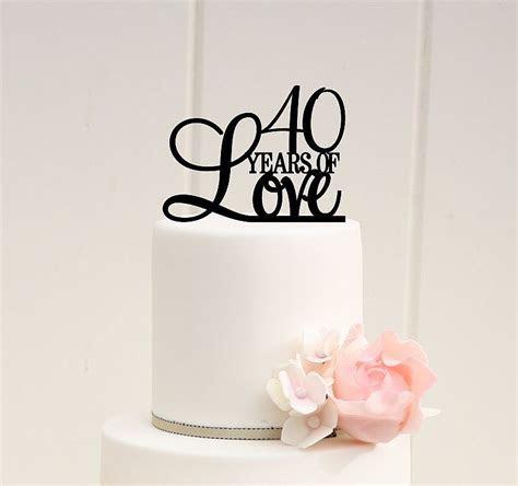 40th Anniversary Cake Topper   40th Birthday Cake Topper
