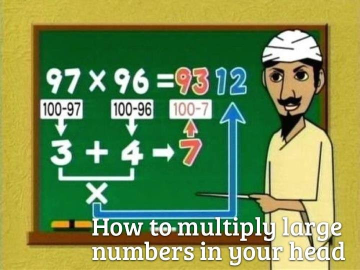51 How to multiply large numbers in your head.