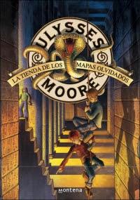 Ulysses Moore 2. La tienda de los mapas olvidados (Pierdomenico Baccalario)