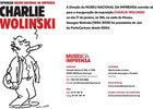 Invitación a la expo Charlie - Wolinski, en el Museu da Imprensa, de Oporto