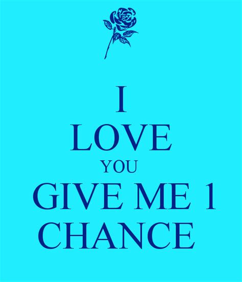 Giving Chances Love Quotes