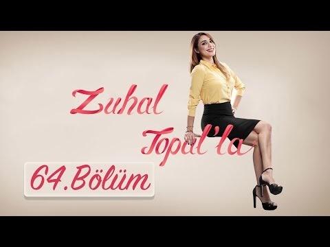 Zuhal Topalla 64.Bölüm 18 Kasim 2016 Seyret
